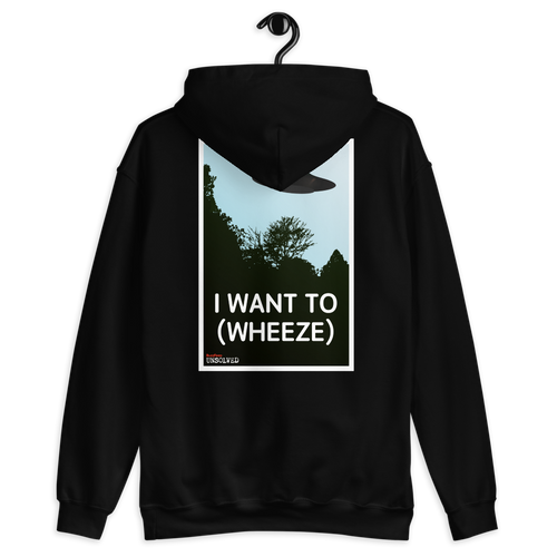 BuzzFeed Unsolved I Want To (wheeze) Two Sided Hooded Sweatshirt