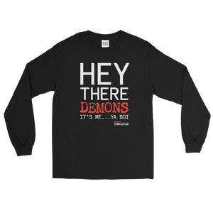 BuzzFeed Unsolved Hey There Demons It's Me Ya Boi Long Sleeve T-Shirt