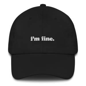 Kelsey Dangerous I'm Fine Dad Hat