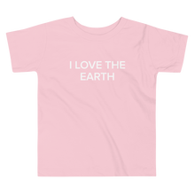Load image into Gallery viewer, BuzzFeed I Love The Earth Earth Day Toddler T-Shirt