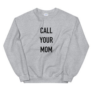 BuzzFeed Call Your Mom Mother's Day Sweatshirt
