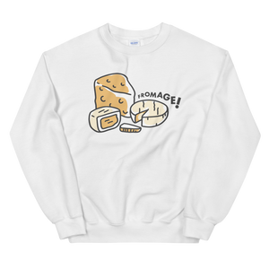 Eating Your Feed Fromage! Sweatshirt