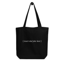 Load image into Gallery viewer, BuzzFeed Dad Joke Father's Day Tote Bag