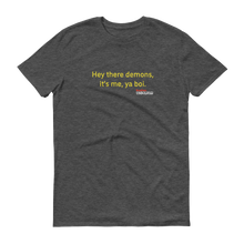 Load image into Gallery viewer, BuzzFeed Unsolved Hey There Demons Boi 2.0 T-Shirt