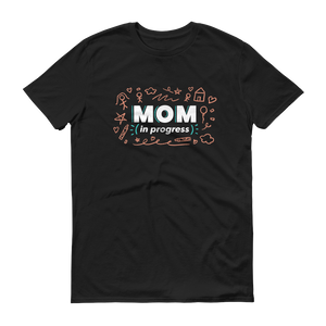 Mom In Progress Sketch Logo T-Shirt