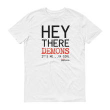 Load image into Gallery viewer, BuzzFeed Unsolved Hey There Demons It's Me Ya Girl T-Shirt