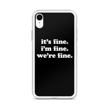 Load image into Gallery viewer, Kelsey Dangerous It's Fine Black iPhone Case