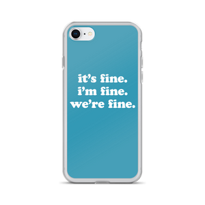 Kelsey Dangerous It's Fine Blue iPhone Case