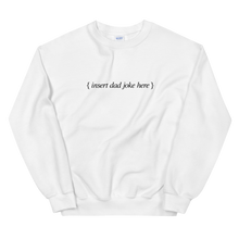 Load image into Gallery viewer, BuzzFeed Dad Joke Father's Day Sweatshirt
