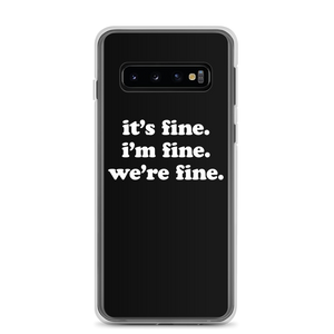 Kelsey Dangerous It's Fine Black Samsung Case