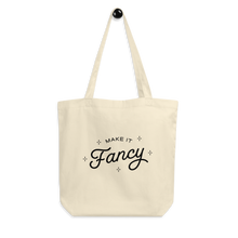 Load image into Gallery viewer, Make It Fancy Tote Bag