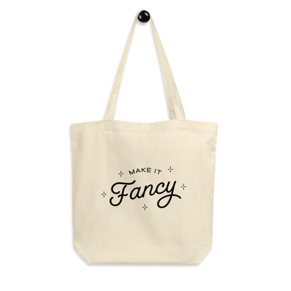 Make It Fancy Tote Bag