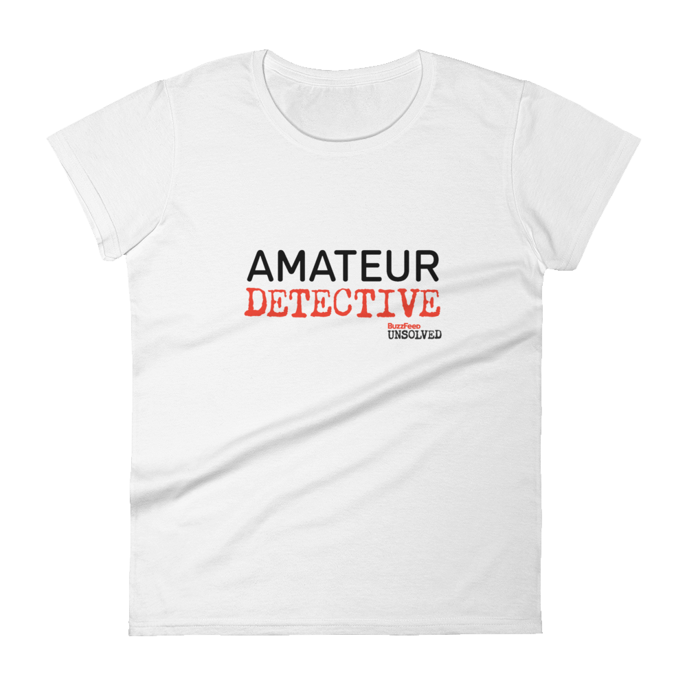 BuzzFeed Unsolved Amateur Detective Women's T-Shirt