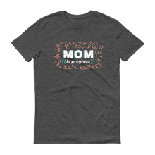 Load image into Gallery viewer, Mom In Progress Sketch Logo T-Shirt