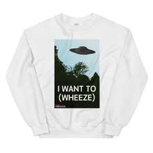 Load image into Gallery viewer, BuzzFeed Unsolved I Want To (wheeze) Sweatshirt