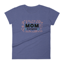 Load image into Gallery viewer, Mom In Progress Sketch Logo Women's T-Shirt