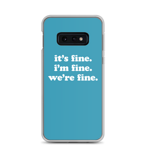 Kelsey Dangerous It's Fine Blue Samsung Case
