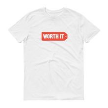 Load image into Gallery viewer, Worth It Logo T-Shirt