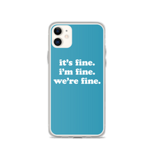 Load image into Gallery viewer, Kelsey Dangerous It's Fine Blue iPhone Case