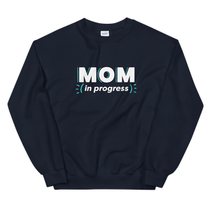 Mom In Progress Logo Sweatshirt