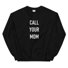 Load image into Gallery viewer, BuzzFeed Call Your Mom Mother's Day Sweatshirt
