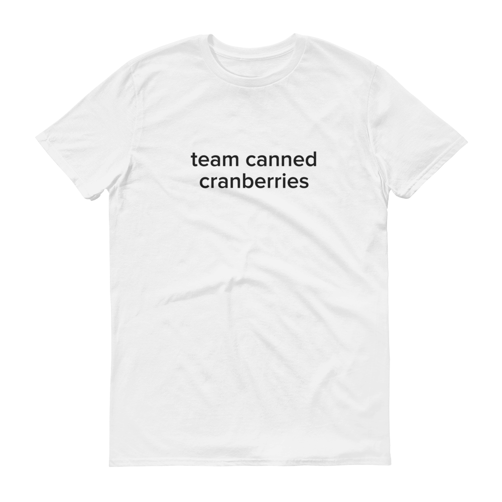 Tasty Team Canned Cranberries T-Shirt