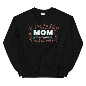 Mom In Progress Sketch Logo Sweatshirt
