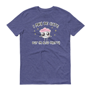 The Good Advice Cupcake I May Be Cute T-Shirt