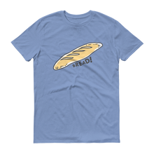 Load image into Gallery viewer, Eating Your Feed Bread! T-Shirt