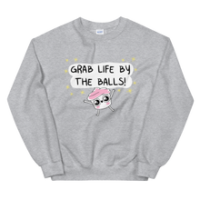 Load image into Gallery viewer, The Good Advice Cupcake Grab Life By The Balls Sweatshirt