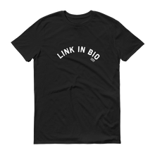 Load image into Gallery viewer, Tasty Link In Bio T-Shirt