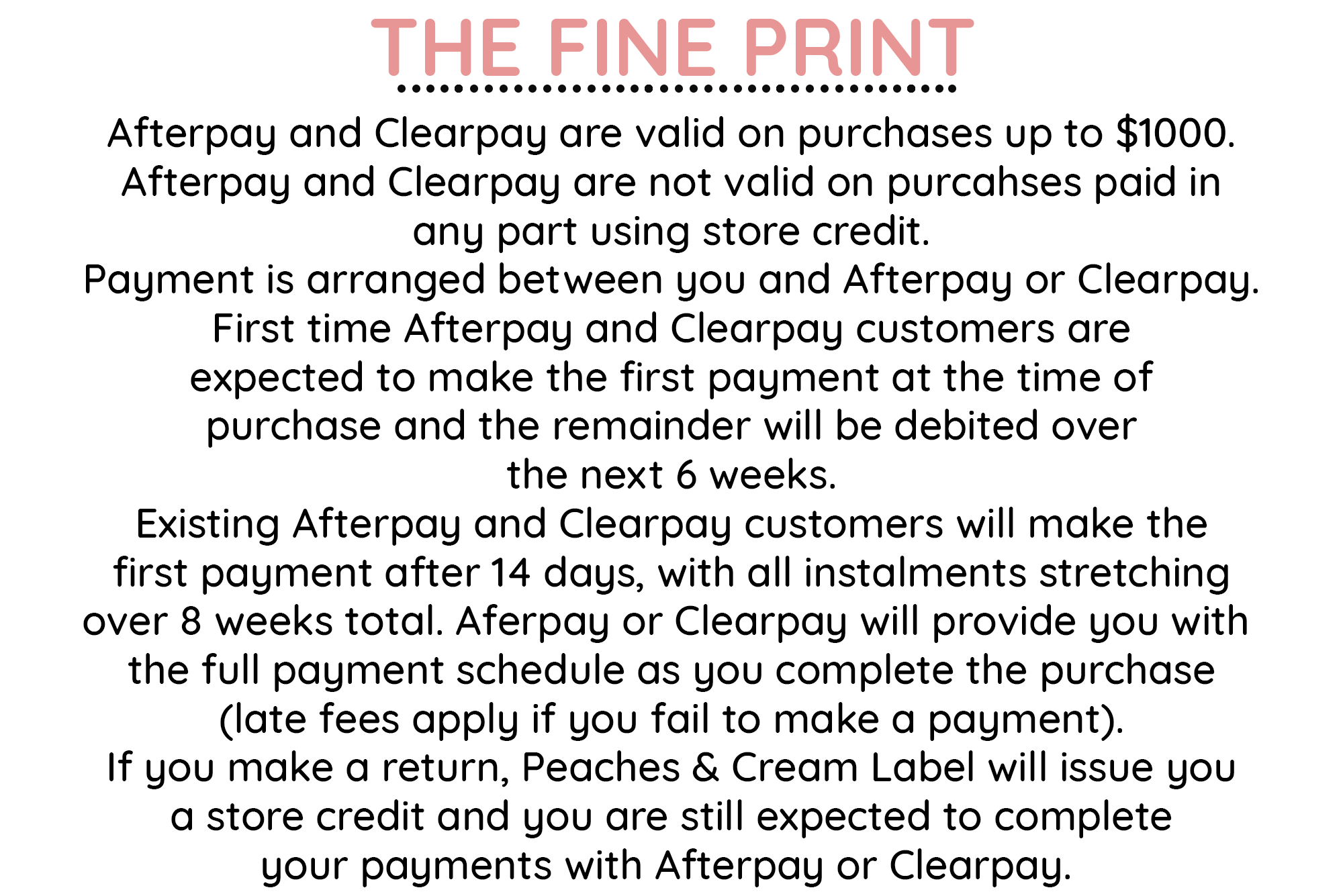 Checkout with Afterpay or Clearpay at Peaches and Cream Label