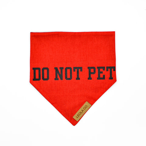 Do Not Pet - Awareness Bandana