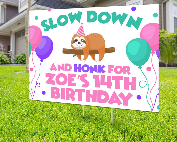 Custom Yard Sign Sloth Honk It's My Birthday Personalized Yard Sign Birthday