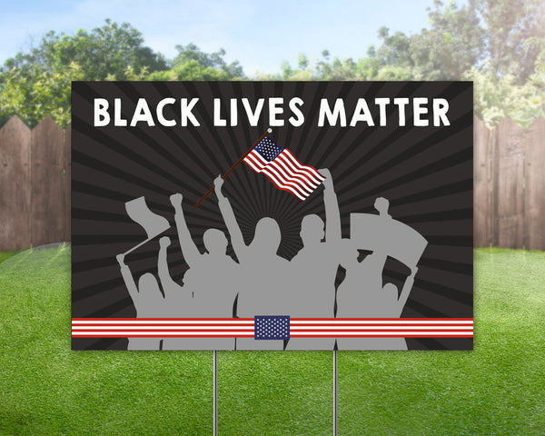 Custom Yard Sign Black Lives Matter Yard Sign