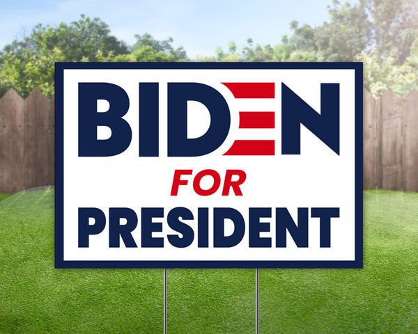Custom Yard Sign Biden for President Political Campaign Yard Sign