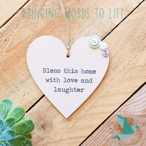 Bless This Home With Love And Laughter - Heart