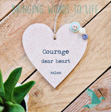 Courage Dear Heart - Aslan - CS Lewis - Heart