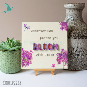 BLOOM Wherever God Plants You Bloom With Grace