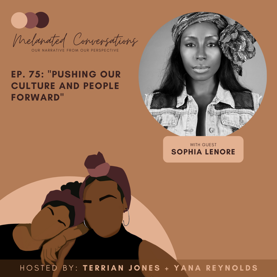 Ep. 75: Pushing Our Culture and People Forward