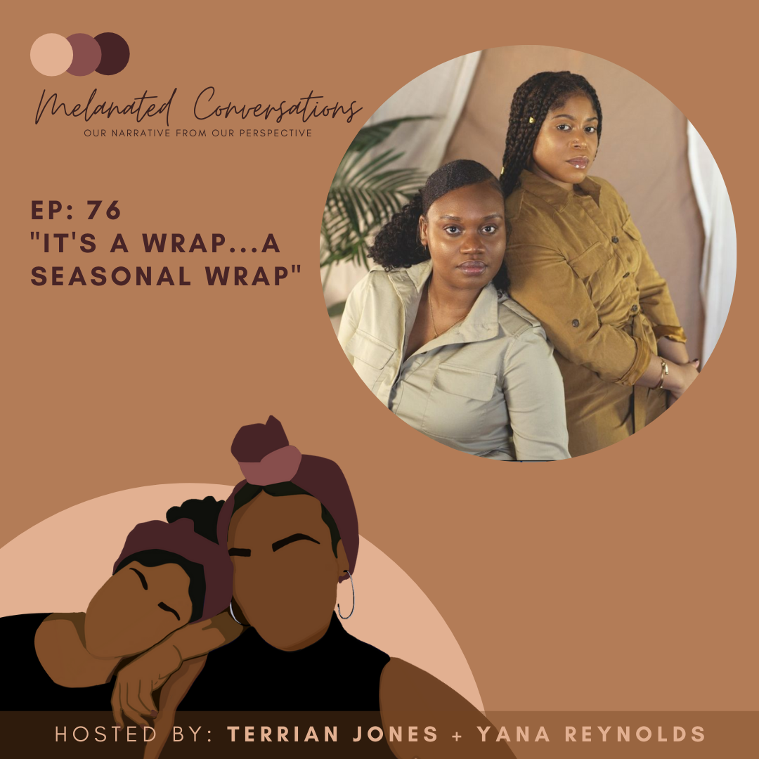 Ep. 76: It's a WRAP...a Seasonal Wrap!