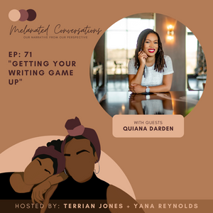 Ep. 71: Getting Your Writing Game Up with Quiana Darden