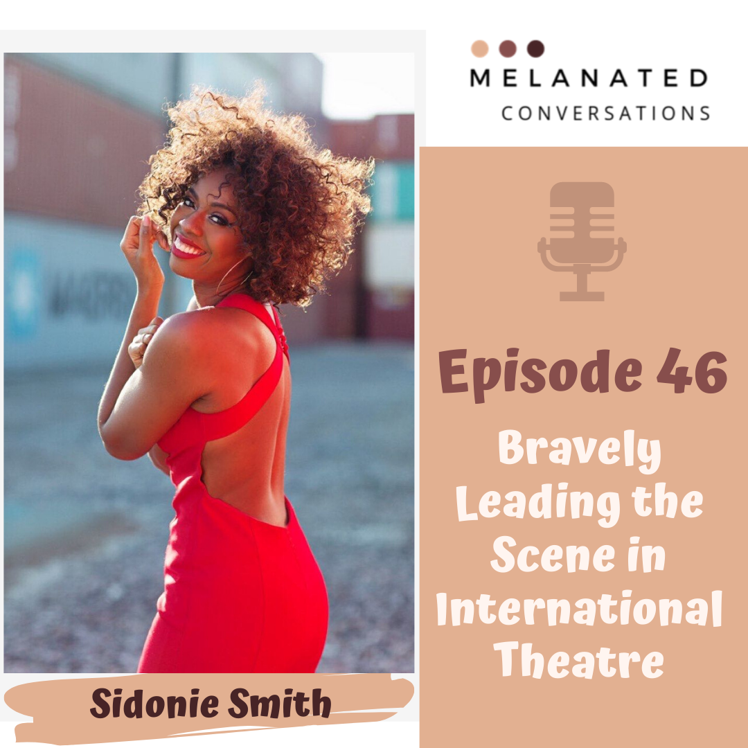 Episode 46: Bravely Leading the Scene in International Theatre: A Conversation with Sidonie Smith