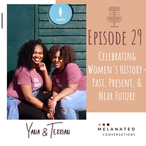 Episode 29: Celebrating Women's History -- Past, Present, & Near Future