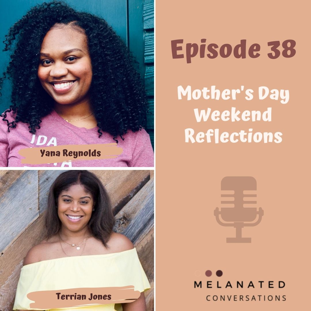 Episode 38: Mother's Day Weekend Reflections