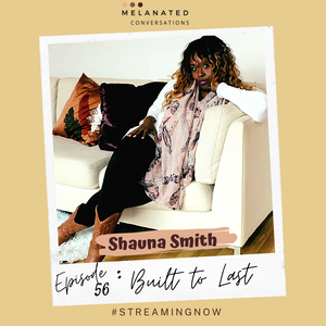 Episode 56: Built to Last -- A Conversation with Shauna Smith