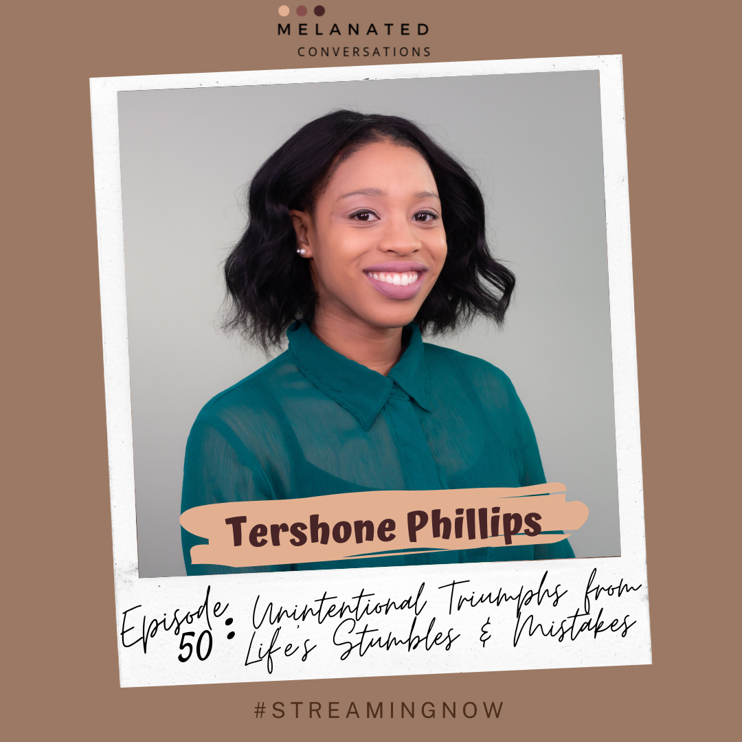 Episode 50: Unintentional Triumphs from Life's Stumbles & Mistakes with Tershone Phillips of the Right Mistake Podcast