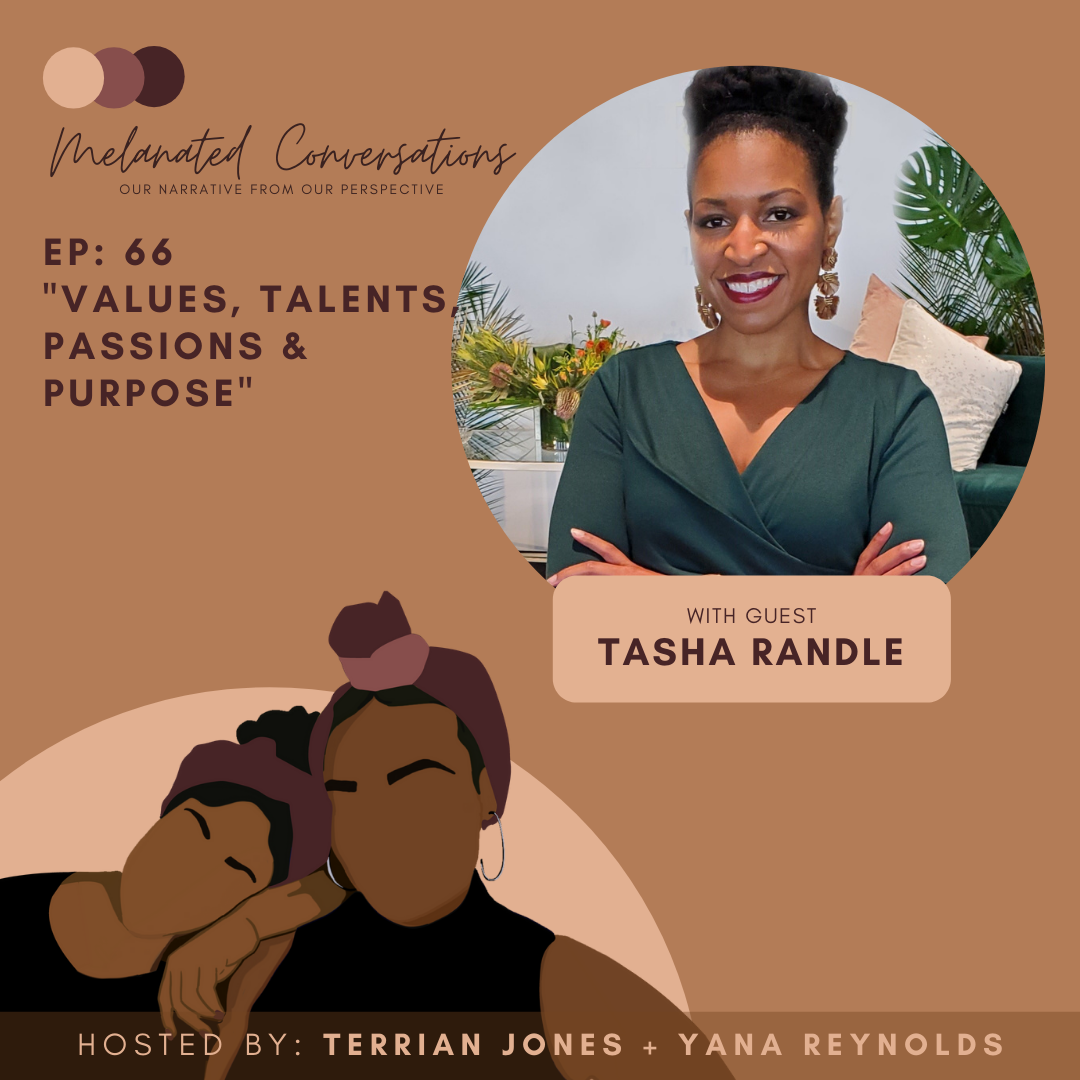 066: Values, Talents, Passions and Purpose with Tasha Randle