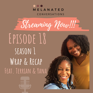 Episode 18: Season 1 Wrap & Recap