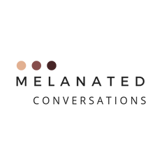 Melanated Conversations